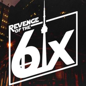 Revenge of the 6ix: Episode I Thumbnail