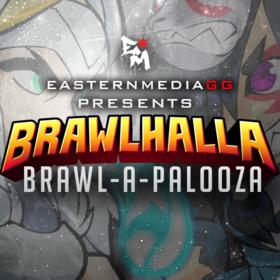 EasternMediaGG presents: Brawl-A-Palooza Thumbnail